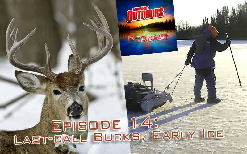 MWO Radio Show: Early Ice, Late Whitetail Secrets