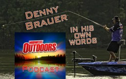 Bass fishing legend Denny Brauer on his life and his life in fishing, on MidWest Outdoors Podcast