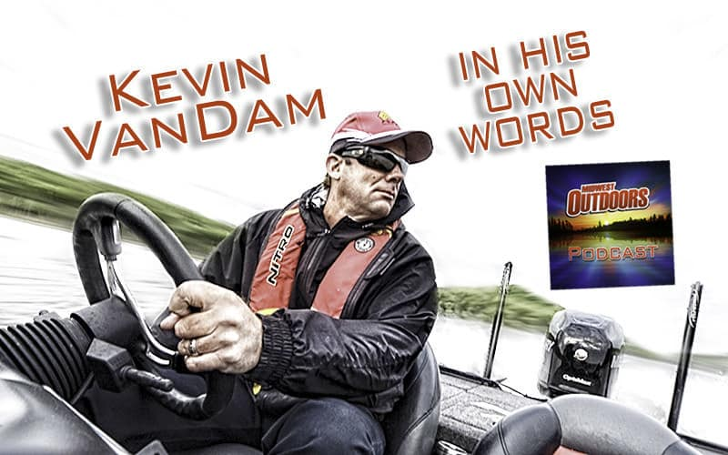 Kevin VanDam, In his own Words: Interview Podcast #15
