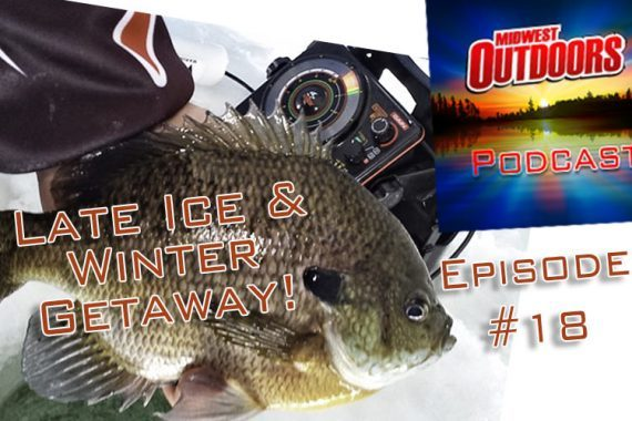 Late-ice Panfish, Key West Getaway: Radio Podcast (episode 18)
