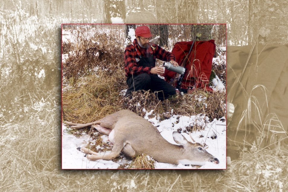 A buck on the ground and a hot cup of coffee. Ah, those were the good old days. Hunting vulnerable whitetail deer can increase your chances of a successful hunt.