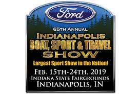 2019 Ford Indianapolis Boat, Sport & Travel Show Hours 2019 Ford Indianapolis Boat, Sport & Travel Show Admission/Ticket Prices 2019 Ford Indianapolis Boat, Sport & Travel Show Location 2019 Ford Indianapolis Boat, Sport & Travel Show Exhibitors List 2019 Ford Indianapolis Boat, Sport & Travel Show Seminar Schedule